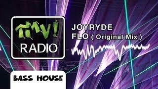 JOYRIDE - FLO ( TMV Radio )