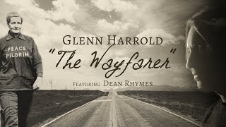 The Wayfarer - Glenn Harrold Featuring Dean Rhymes