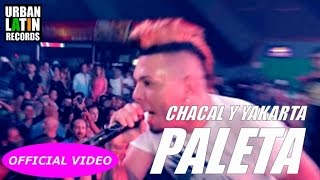 CHACAL Y YAKARTA - PALETA - (OFFICIAL VIDEO) REGGAETON - CUBATON