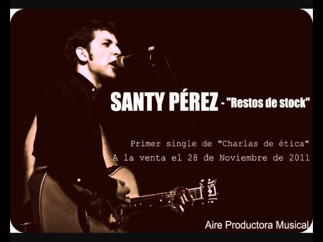 Video oficial de Santi Pérez Restos de Rock