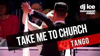 TANGO | Dj Ice - Take Me To Church (Hozier Cover)