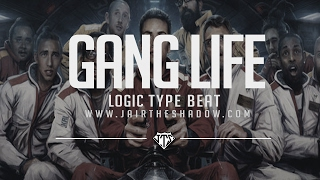 """FREE"" Logic Type Beat - ""Gang Life"" (Prod. By Jairtheshadow)"