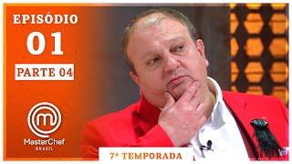 MASTERCHEF BRASIL (14/07/2020) | PARTE 4 | EP 01 | TEMP 07
