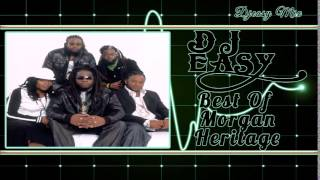 Morgan Heritage Best of the Greatest Hits {ROCKERS, YES RASTA} mix by djeasy width=