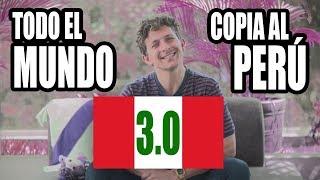 TODO EL MUNDO COPIA A PERU 3.0| Gr3ngasho