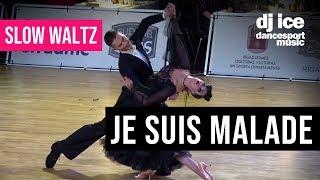 SLOW WALTZ | Dj Ice - Je Suis Malade