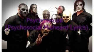 Slipknot  - Psychosocial Misheard Lyrics