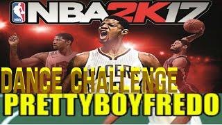 NBA 2K17 - PrettyBoyFredo #SSH Dance Challenge - @PRETTYBOYFREDO