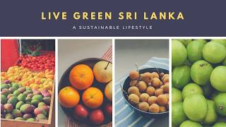 Promoting Sustainable Lifestyle - Live Green Sri Lanka Intro