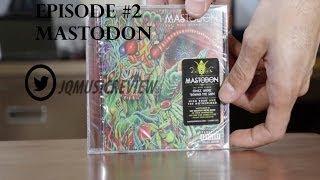 Mastodon  Once More Round The Sun Album Unboxing