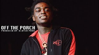 """Off The Porch"" - Kodak Black x Young Thug Type Beat [Prod. By Klutch Paxx]"