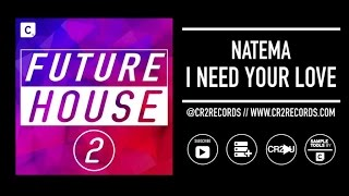 Natema - I Need Your Love