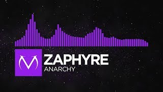 [Dubstep] - Zaphyre - Anarchy [Free Download]