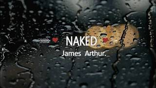 Naked James Arthur (Letra en inglés y español)