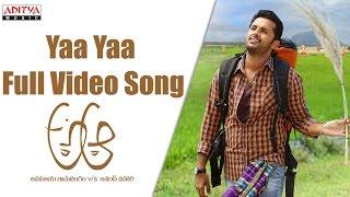 Yaa Yaa Full Video Song    A Aa Full Video Songs    Nithin, Samantha, Trivikram width=