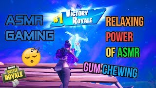 ASMR Gaming 😴 Fortnite Relaxing Power of ASMR! Gum Chewing 🎮🎧Controller Sounds + Whispering💤