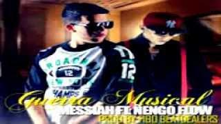 Guerra Musical -  Messiah Ft Ñengo Flow (Original) REGGAETON 2013