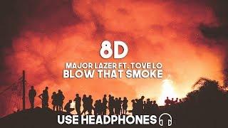 Major Lazer ft. Tove Lo  - Blow that Smoke (8D Audio)