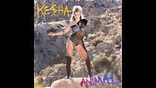 Animal (Alt. Demo) - Ke$ha [FAKE]