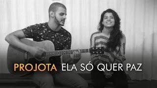 Projota - Ela Só Quer Paz (Cover Avelino, Izabella Costa)