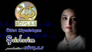 Ulfət Ziyafətqızı Şeirlərim