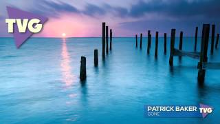 Patrick Baker - Gone
