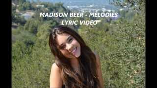 Madison Beer - Melodies (Lyrics) (HQ)