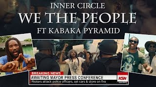 Inner Circle feat. Kabaka Pyramid - We The People Ha Fi Talk [Official Video 2015]
