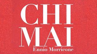 Chi Mai - Ennio Morricone (Original Soundtrack Track) [High Quality Audio]