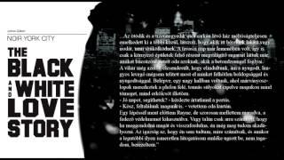 Noir York City - Love Story részlet #7 (László Zsolt felolvasásában)