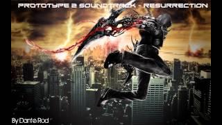 Prototype 2 Soundtrack - Resurrection