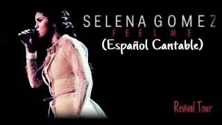 Feel Me - Selena Gomez (Español Cantable)