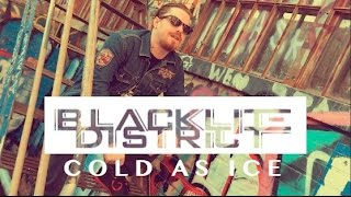 Blacklite District - Cold As Ice (Official Music Video)