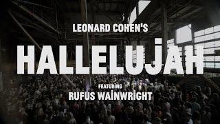 Choir! Choir! Choir! Epic! Nights: Rufus Wainwright + 1500 Singers sing HALLELUJAH!