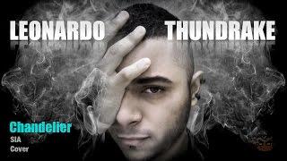 Chandelier por Sia [Cover en Español] Leonardo Thundrake