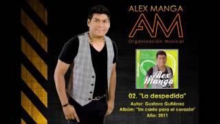 La Despedida -Alex Manga & Neno Beleño