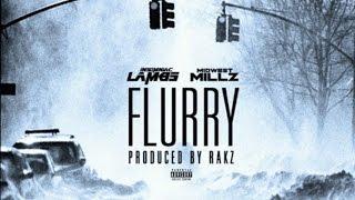 Insomniac Lamb$ & Midwest Millz - Flurry [Prod by Rakz]