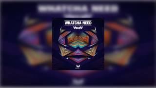W&W - Whatcha Need (Original Mix)