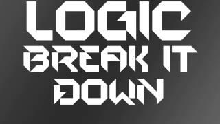 Logic - Break It Down