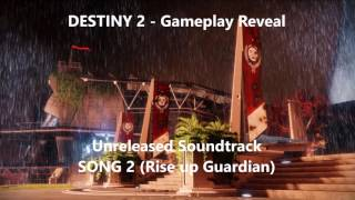 Destiny 2 OST - Rise Up Guardian