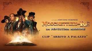 Moschettieri del Re (2018) - Clip | Arrivo a Palazzo