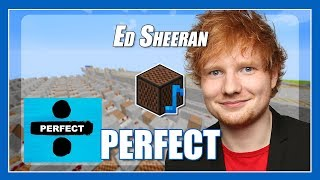 ♫ Perfect - Ed Sheeran but it's played with Minecraft Note Blocks (with lyrics) ♫