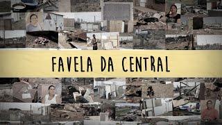 Documentário (Curta-Metragem) - Favela da Central