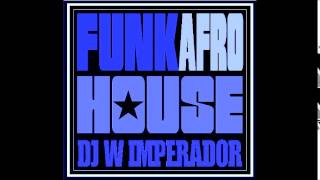Midnight - Funk Afro House (DJ W IMPERADOR)
