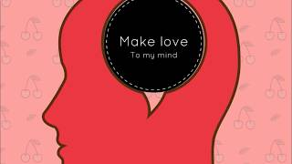 Gary G. - Make love to my mind (explicit)