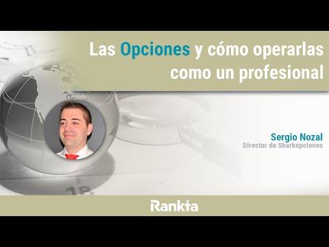 Las opciones y como operarlas como un profesional