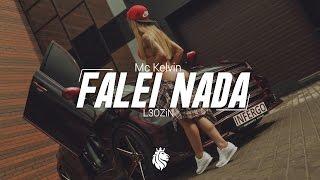 Mc 2K - Falei Nada (L3OZiN Remix)