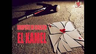 El Kamel_ Rompiste mi Corazon_ prod By Galaxy Musik (CD )Apretando laTuerca