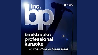 Like Glue (Karaoke Instrumental Track) (In the Style of Sean Paul)