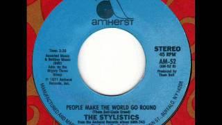STYLISTICS  People make the world go round 70s Soul